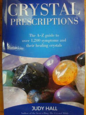 Crystal Prescriptions: A-Z